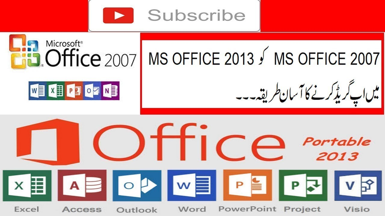 How to install and upgrade MS 2007 to MS Office 2013