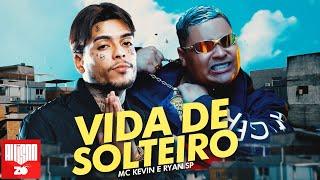 MC Kevin e MC Ryan SP - Vida de Solteiro é Bom (DJ Pedro)