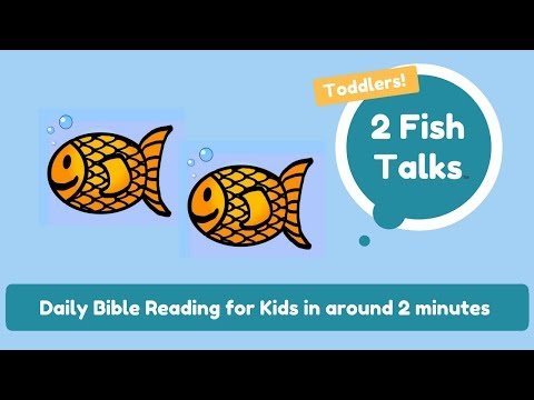 Bible Stories for Children - Moses Leads the Israelites Out of Egypt - Toddlers #21 - 2 Fish Talks