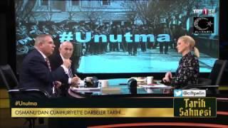 Tarih Sahnesi - Osmanlı'dan Cumhuriyete Darbeler Tarihi - 24 Mart 2017