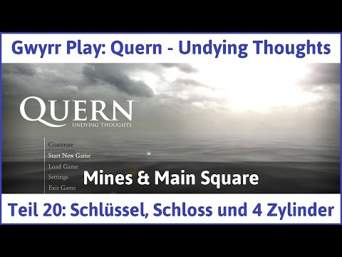 Quern Teil 20: Schlüssel, Schloss und 4 Zylinder - Let's Play