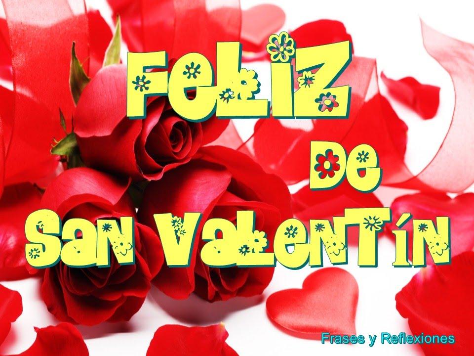 Saludos Por El Dia De San Valentin Youtube