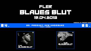 FLER - Produkt der Umgebung - Blaues Blut Hörprobe (maskulinofficial.com)