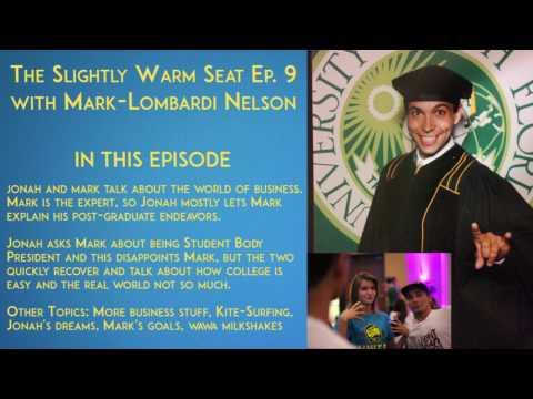 Slightly Warm Seat Podcast Ep 9: Mark Lombardi-Nelson