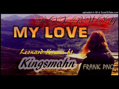 My love - Leonard Kania ft. Kingsmahn