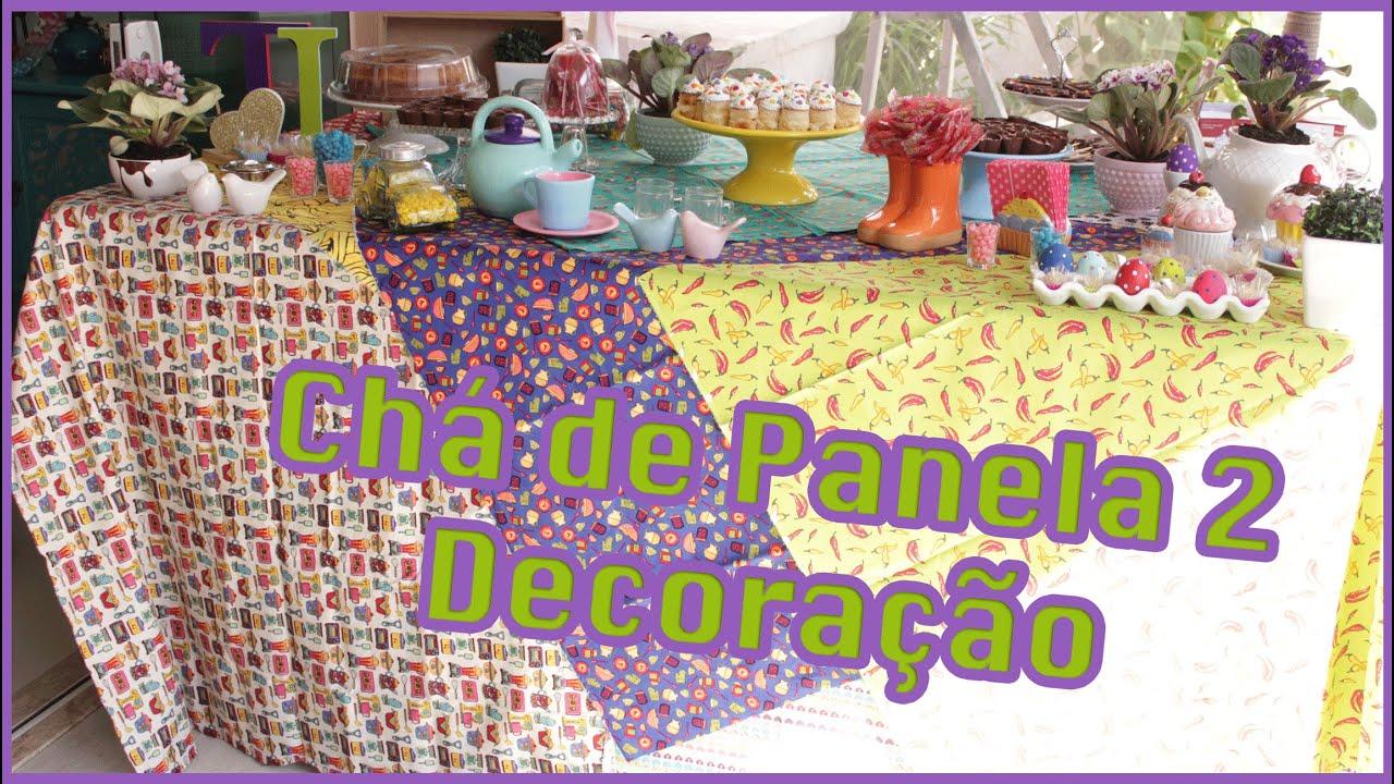 DECORA??O - CH? DE PANELA 2 - YouTube