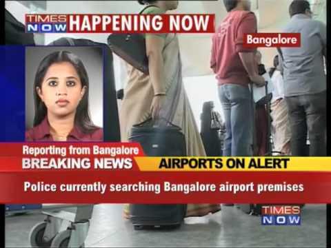 Bangalore, Chennai airports on alert