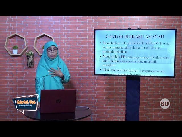 Sekolah Yuk SMP Kelas 7 Eps. 10 Memahami Makna Perilaku Jujur, Amanah & Istiqoma  -  PAI