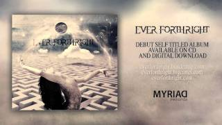 Ever Forthright - All Eyes on the Earth