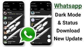 Download lagu Whatsapp Dark Mode & Status Download New Update ! No Any App