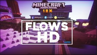 LA MEJOR TEXTURA FLOWS HD PARA MINECRAFT PE 0.16.X & 1.0.X (POCKET EDITION) - 30Likes!!!