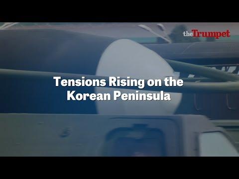 Tensions Rising on the Korean Peninsula