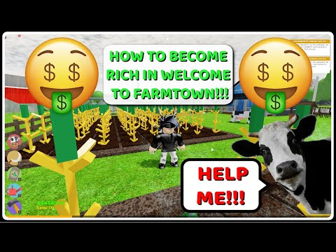 ROBLOX WELCOME TO FARMTOWN 💰GET RICH QUICK TUTORIAL💰