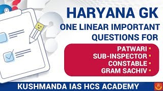 Haryana GK One Linear Important Questions For Patwari | SI | Constable | Gram Sachiv | All HSSC Exam