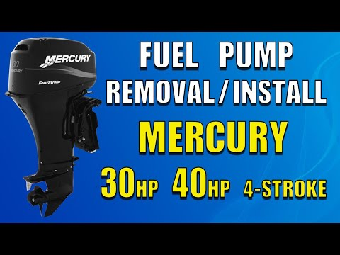 How to Remove/Install Fuel Pump Mercury 30/40 HP 4-Stroke (1999 2002)