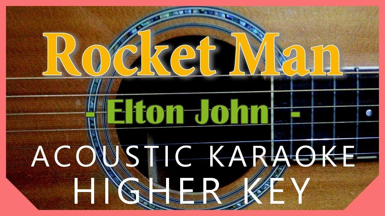 Rocket Man - Elton John [Acoustic Karaoke   Higher Key]