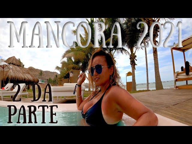Mancora Peru 2021 | Parte 2