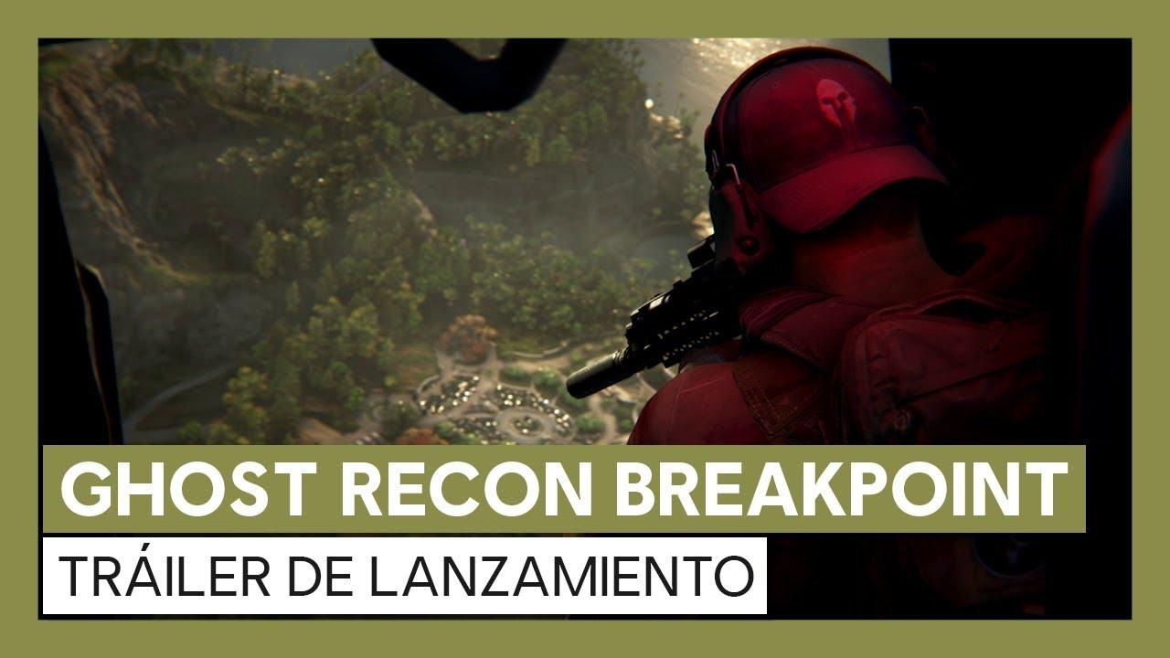 Ghost Recon Breakpoint: Tráiler de lanzamiento