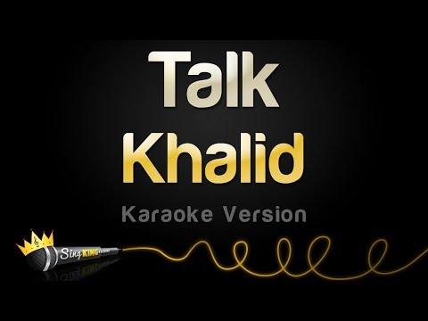 Khalid - Talk (Karaoke Version)