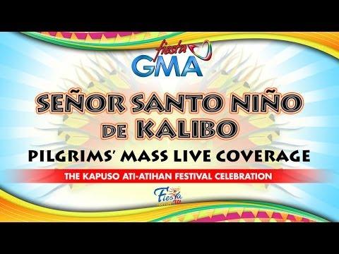 Senor Santo Nino de Kalibo Pilgrim's Mass Live Coverage