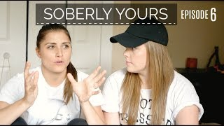 HOW TO DEAL WITH AN LDR  | Soberly Yours Ep 6