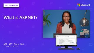 What is ASP.NET? | ASP.NET Core 101 [1 of 13]