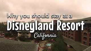 The Benefits of Staying at a Disneyland Resort Hotel