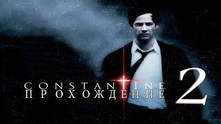 Прохождение Constantine [Константин: Повелитель Тьмы] #2