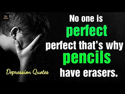 Depression Motivation Quotes No One Is Perfect Thats Why Pencils