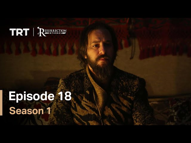 Resurrection Ertugrul Season 1 Episode 18