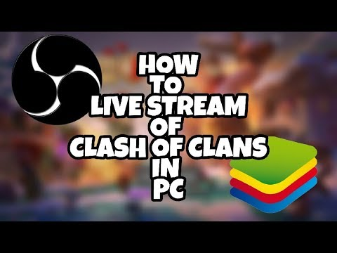How to LIVE stream Clash of Clans AND other pc games! [Mac & PC]