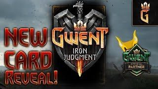 Gwent: Iron Judgment - New Card Reveal - GwentEdge