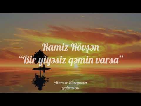 """Ramiz Rövşən """"Bir yiyəsiz qəmin varsa"""" (Aləmzər Hüseynova)"""