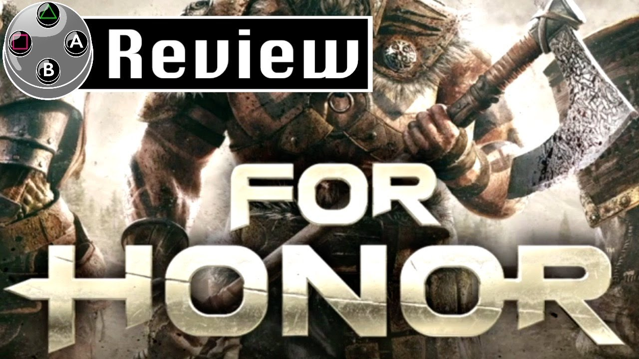 For Honor Review - For Shame, Ubisoft