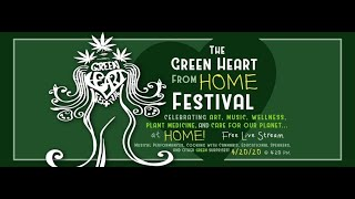 The Green Heart at Home 4/20 Festival