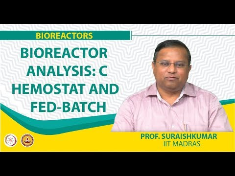 Bioreactor Analysis: Chemostat And Fed-Batch