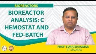 Bioreactor Analysis: Chemostat And Fed-Batch