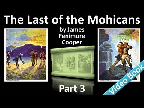 Part 3 - The Last of the Mohicans Audiobook by James Fenimore Cooper (Chs 11-14)
