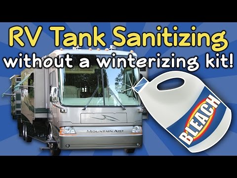 Sanitize Your RV's Fresh Water Tank - No Winterizing Kit Required!