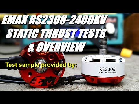 EMAX RS2306-2400KV Static Thrust Tests & Overview -fixed Audio level-