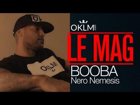 OKLM Le Mag' - Booba (Interview Nero Nemesis)