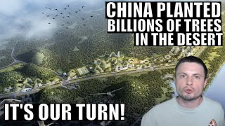 China Shocked The World By Planting Billions of Trees...Our Turn!