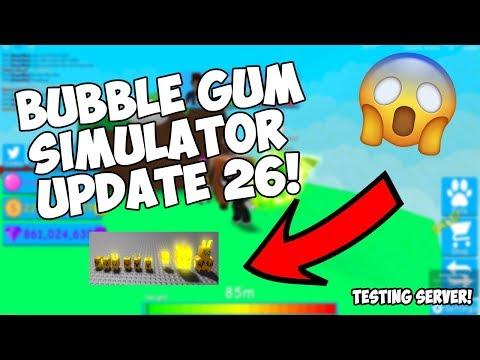 UPDATE 26 BUBBLE GUM SIMULATOR! - TESTING SERVER!