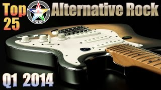 Top 25 Melodic Alternative Rock - 2014 Q1 [Playlist, HD, HQ]
