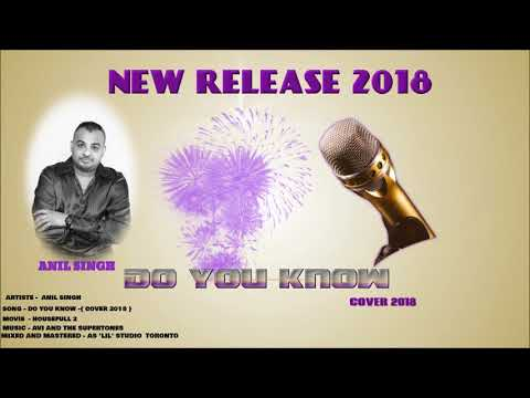 ANIL SINGH DO YOU KNOW {COVER } - 2018