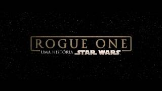 Rogue One: Uma História Star Wars - Trailer 'Back Up' HD Legendado
