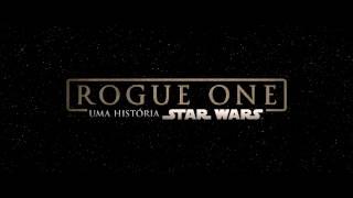 Rogue One: Uma História Star Wars - Trailer 'Back Up' HD Legendado