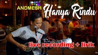 ANDMESH - HANYA RINDU LIVE RECORDING COVER BY HENDRI SAPUTRA | STUDIO ONE 3
