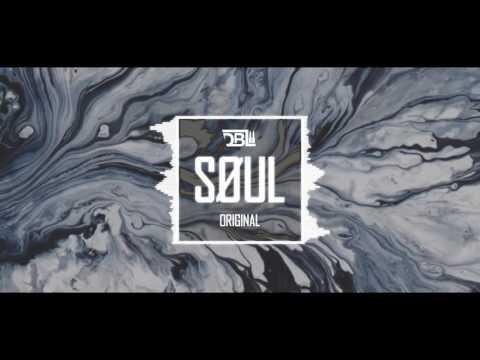 DBL - SØUL (Original Mix)