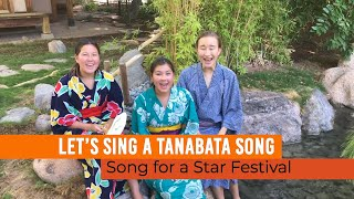 Tanabata Song : Tanabata sama - A Song of The Star Festival